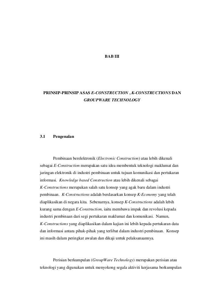BAB III  PRINSIP-PRINSIP ASAS E-CONSTRUCTION , K-CONSTRUCTIONS DAN                         GROUPWARE TECHNOLOGY3.1    Peng...
