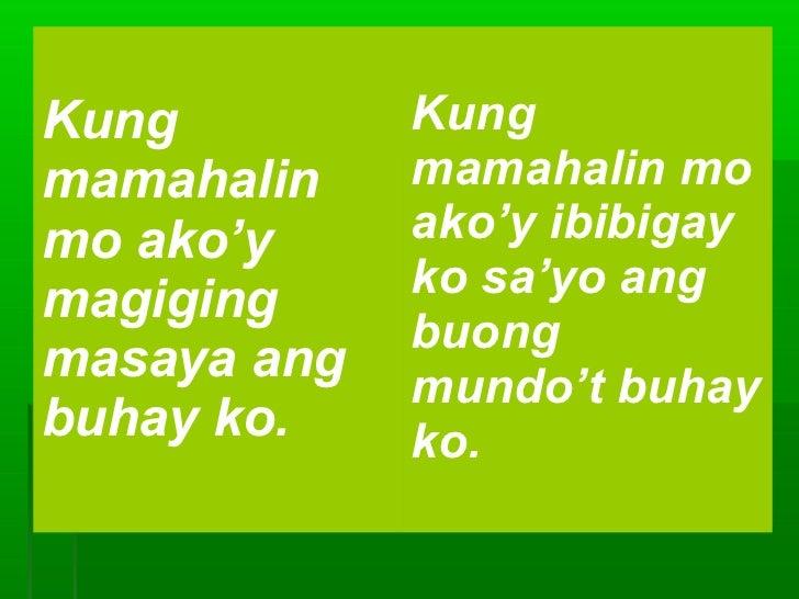 Kung         Kungmamahalin    mamahalin momo ako'y     ako'y ibibigaymagiging     ko sa'yo ang             buongmasaya ang...