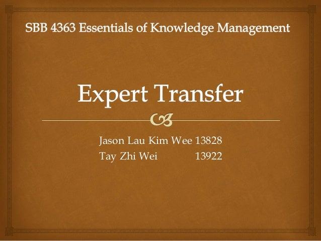 Jason Lau Kim Wee 13828Tay Zhi Wei       13922
