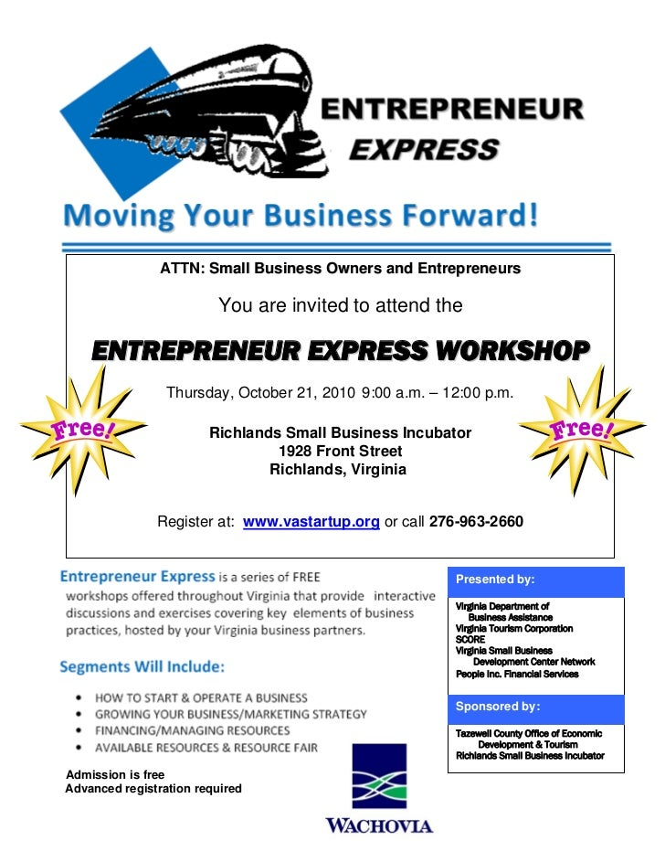 ATTN: Small Business Owners and Entrepreneurs                           You are invited to attend the      ENTREPRENEUR EX...