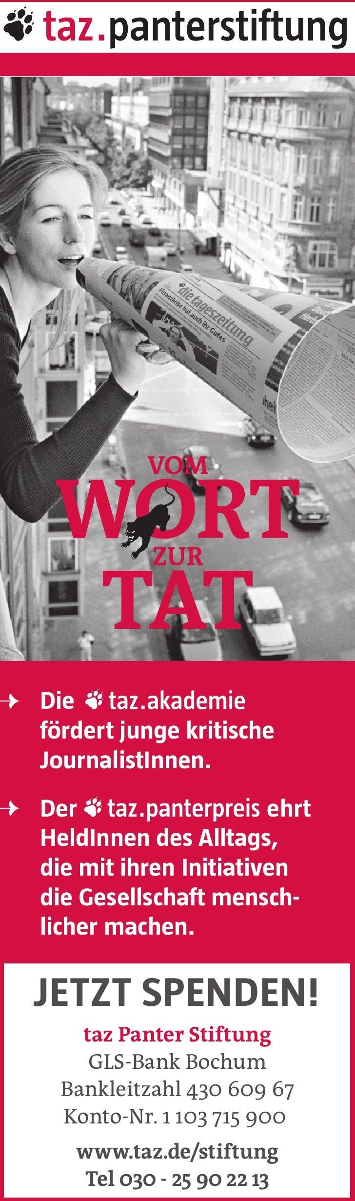 Diefördert junge kritischeJournalistInnen.Der                    ehrtHeldInnen des Alltags,die mit ihren Initiativendie Ge...