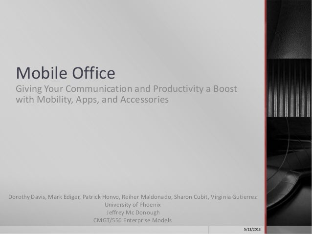 Mobile OfficeGiving Your Communication and Productivity a Boostwith Mobility, Apps, and AccessoriesDorothy Davis, Mark Edi...