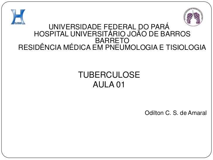 UNIVERSIDADE FEDERAL DO PARÁHOSPITAL UNIVERSITÁRIO JOÃO DE BARROS BARRETORESIDÊNCIA MÉDICA EM PNEUMOLOGIA E TISIOLOGIA<br ...