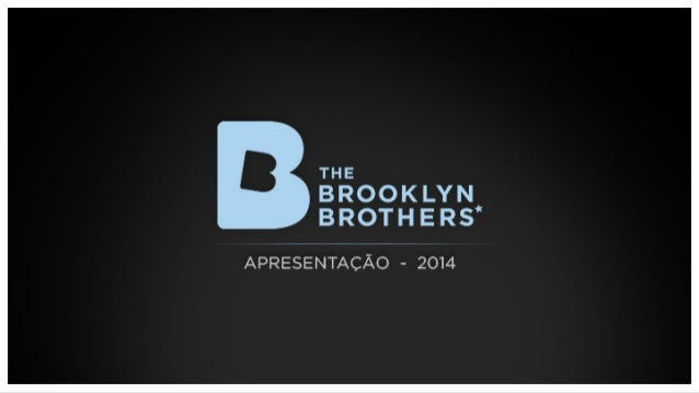 THE BROOKLYN  BROTHERS'  APRESENTAC/ SO - 2014