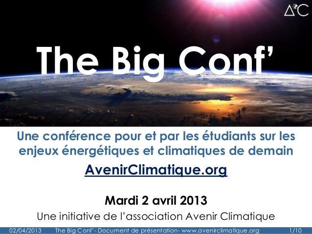 The Big Conf'  Une conférence pour et par les étudiants sur les  enjeux énergétiques et climatiques de demain             ...