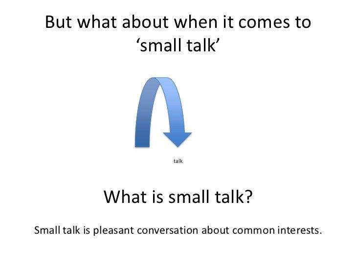 Mastering the art of small talk Slide 2