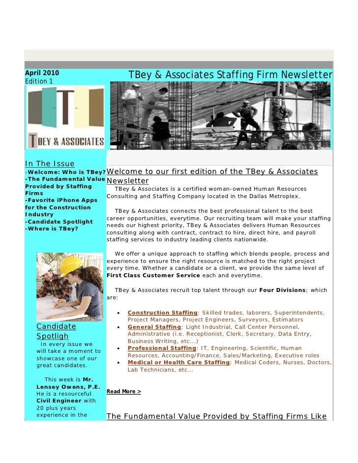 April 2010                        TBey & Associates Staffing Firm Newsletter Edition 1     In The Issue -Welcome: Who is T...