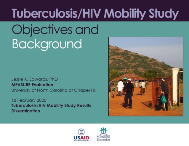 Tuberculosis/HIV Mobility Study: Objectives and Background
