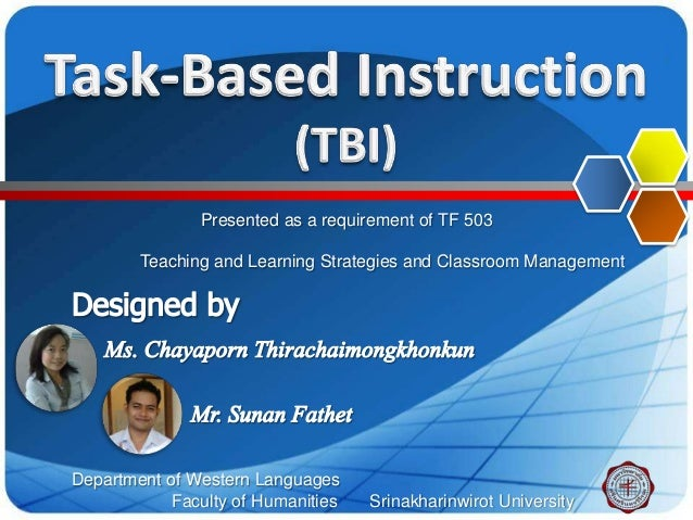 Presented as a requirement of TF 503        Teaching and Learning Strategies and Classroom ManagementDepartment of Western...