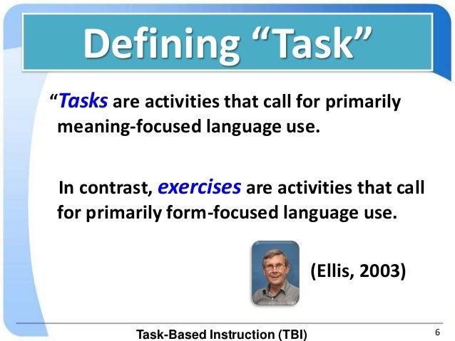 Task-Based Instruction (TBI)