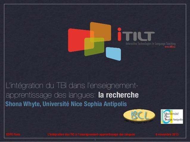 L'intégration du TBI dans l'enseignementapprentissage des langues: la recherche Shona Whyte, Université Nice Sophia Antipo...