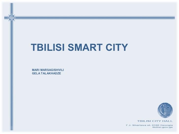 TBILISI SMART CITYMARI MARSAGISHVILIGELA TALAKHADZE