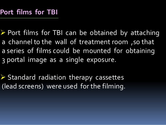 In Vivo Patient  Dosimetry  Treatment planning for TBI can stress  the capabilities of any Treatment Planning  System.  T...