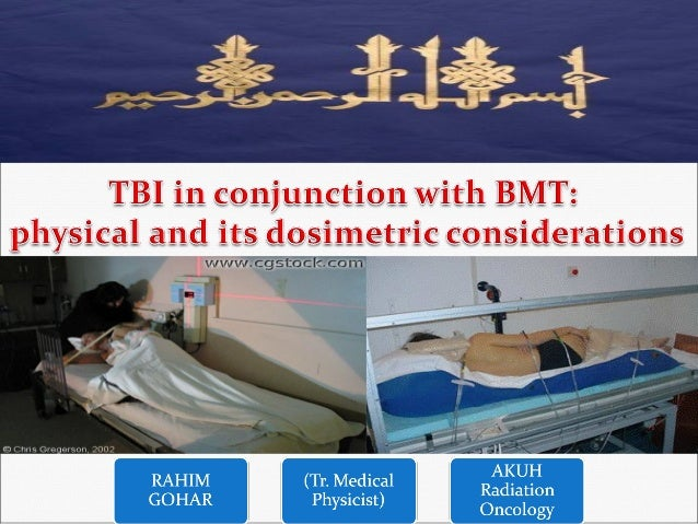 Overview Introduction Physical considerations TBI Techniques and Equipment Irradiation techniques Dosimetric consider...