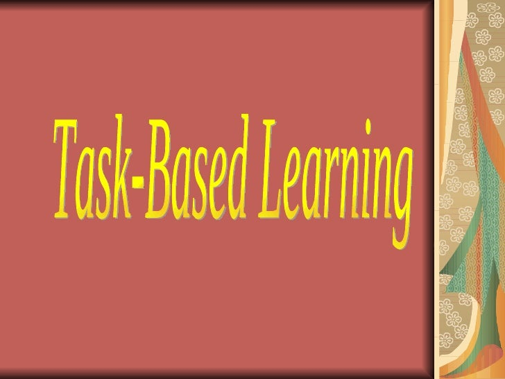 Task-Based Learning