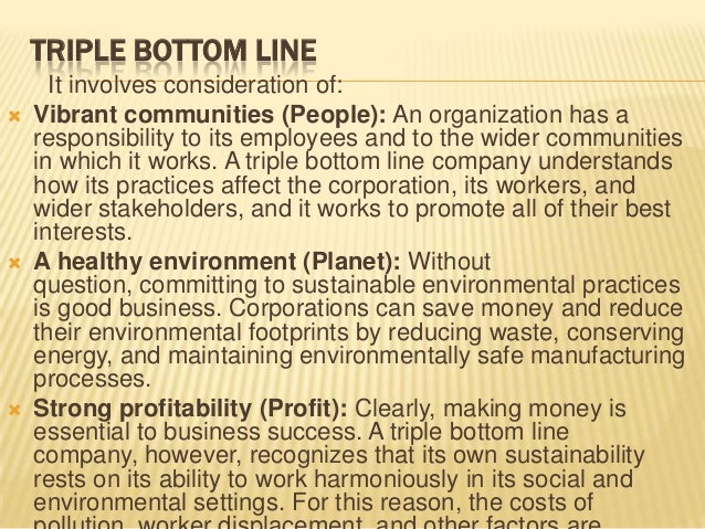 essay on corporate social responsibility benefits the bottom line Social responsibility and competitive advantage of  phenomenon of corporate social responsibility,  does triple bottom line approach of economic, social .