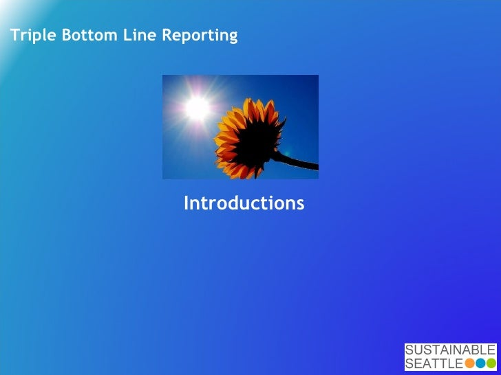 quadruple bottom line reporting Brief history of csr and the triple bottom line the triple bottom line of 21 st century business and to simon zadek of accountability 1000 a triple bottom line report is an accounting of business performance in terms of its impacts on the economy.