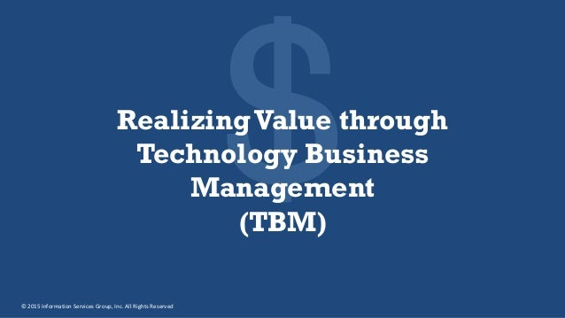 tbm business technology management value realizing through slideshare