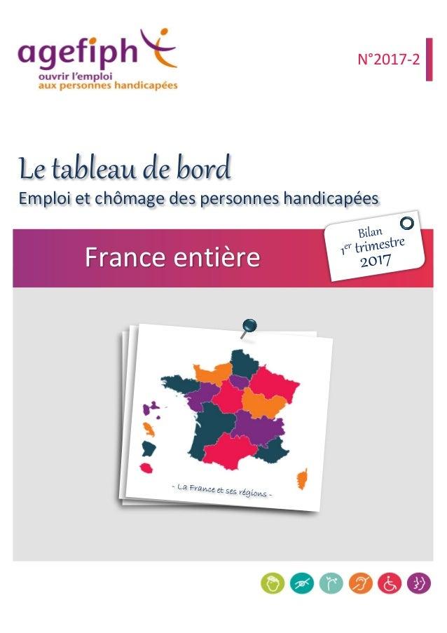 Emploi et chômage des personnes handicapées France entière N°2017-2 Le tableau de bord