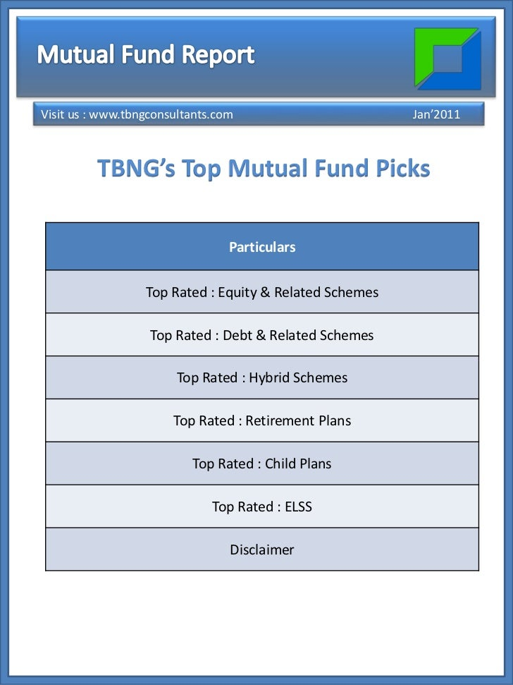 Visit us : www.tbngconsultants.com                       Jan'2011         TBNG's Top Mutual Fund Picks                    ...