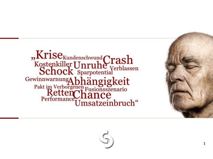 """""""KriseKundenschwund Crash   Kostenkiller Unruhe     Schock                    Verblassen                   Sparpotential G..."""