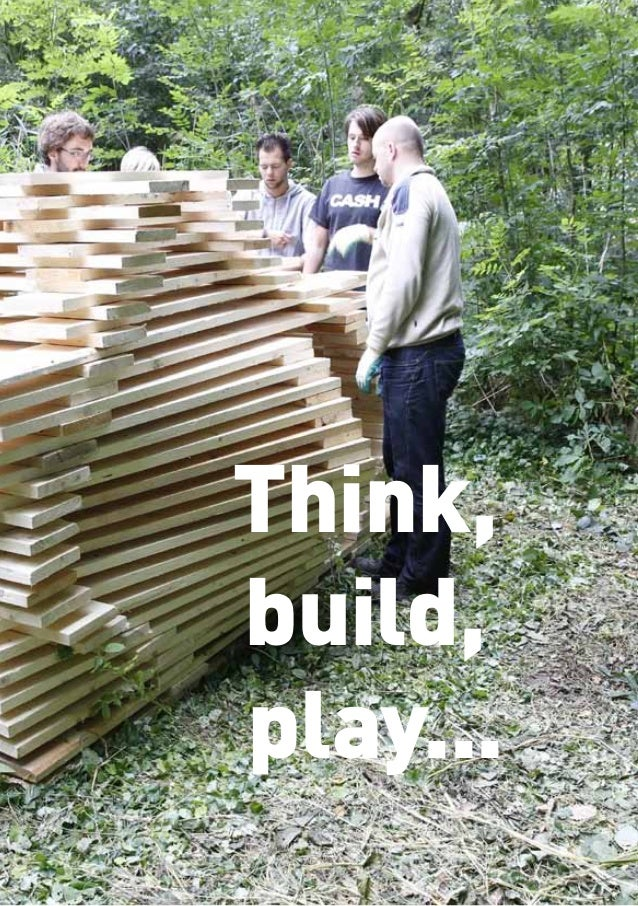 Think, build, play...