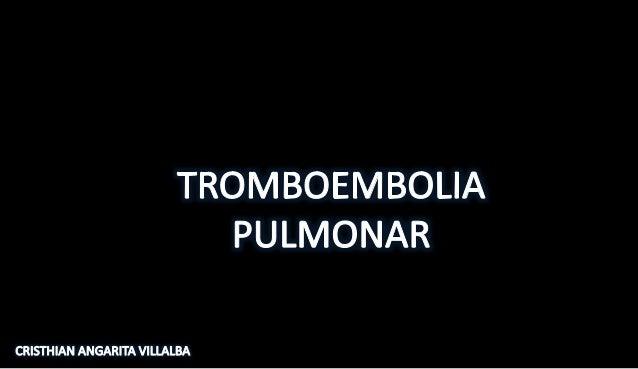 TEP es la obstrucción parcial o completa de las arterias pulmonares que resulta de la migración de un coágulo formado en c...