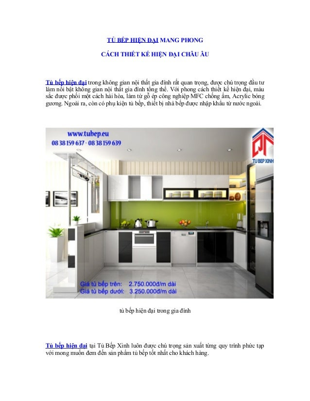 TỦ BẾP HIỆN ĐẠI MANG PHONG CÁCH THIẾT KẾ HIỆN ĐẠI CHÂU ÂU  Tủ bếp hiện đại trong không gian nội thất gia đình rất quan trọ...
