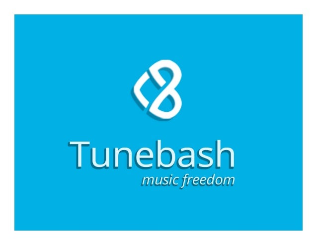 TuneBash will power the world's first open music ecosystem--connecting fans to the world's largest catalog of free, stream...