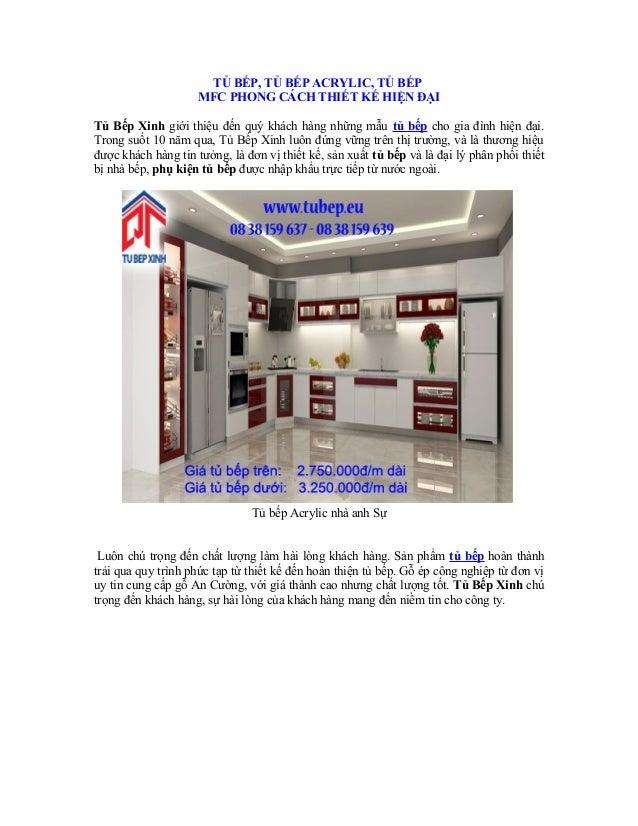 TỦ BẾP, TỦ BẾP ACRYLIC, TỦ BẾP MFC PHONG CÁCH THIẾT KẾ HIỆN ĐẠI Tủ Bếp Xinh giới thiệu đến quý khách hàng những mẫu tủ bếp...