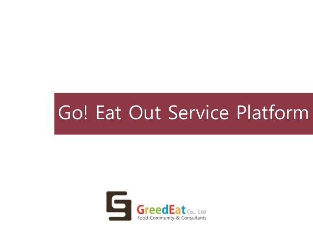 Go! Eat Out Service Platform