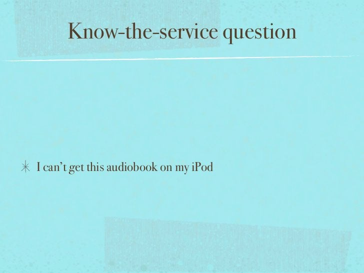 Know-the-service questionI can't get this audiobook on my iPod