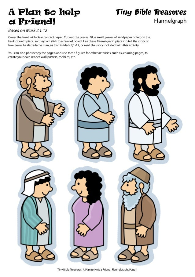 Tiny Bible Treasures: A Plan to Help a Friend. Flannelgraph. Page 1 Tiny Bible TreasuresA Plan to help a Friend! Based on ...