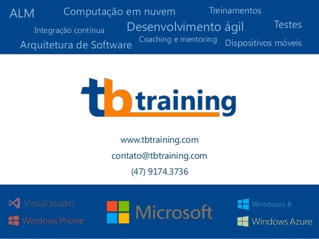 ALMArquitetura de SoftwareIntegração contínuaComputação em nuvemDesenvolvimento ágilDispositivos móveisCoaching e mentorin...