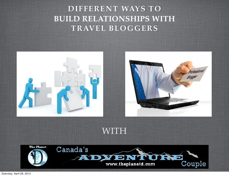 DIFFERENT WAYS TO                           BUILD RELATIONSHIPS WITH                              TRAVEL BLOGGERS         ...