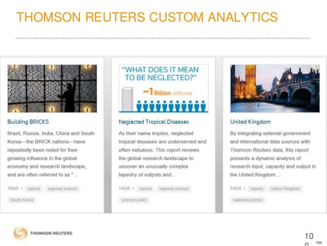 thomson reuters research reports Incites is a customized, citation-based research analytics tool on the web that enables you to evaluate institutional productivity and benchmark your output against peers worldwide web of science journal citation reports.