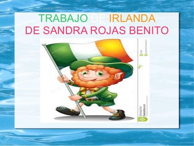 TRABAJO DE IRLANDA DE SANDRA ROJAS BENITO