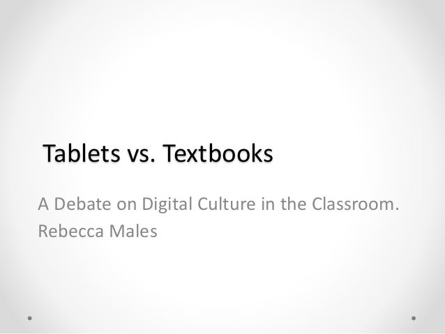 tablets vs textbooks thesis statement