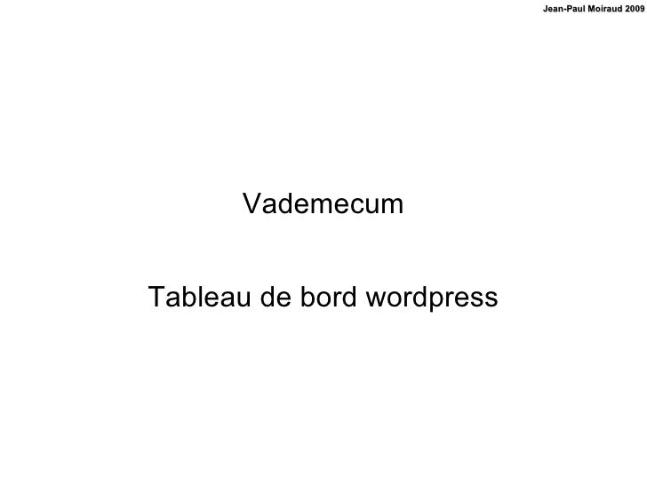 Vademecum Tableau de bord wordpress