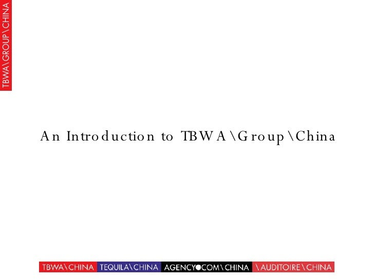 An Introduction to TBWAGroupChina