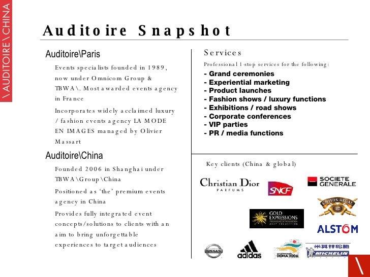 Auditoire Snapshot <ul><li>AuditoireParis </li></ul><ul><ul><li>Events specialists founded in 1989, now under Omnicom Grou...