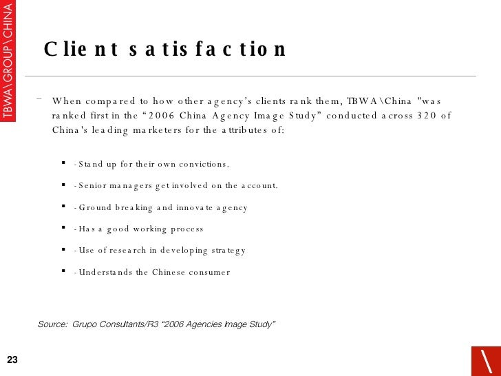 """<ul><ul><li>When compared to how other agency's clients rank them, TBWAChina &quot;was ranked first in the """"2006 China Age..."""