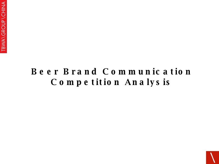 Beer Brand Communication Competition Analysis