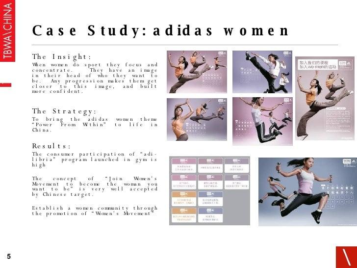 Case Study: adidas women <ul><li>The Insight: </li></ul><ul><ul><li>When women do sport they focus and concentrate.  They ...