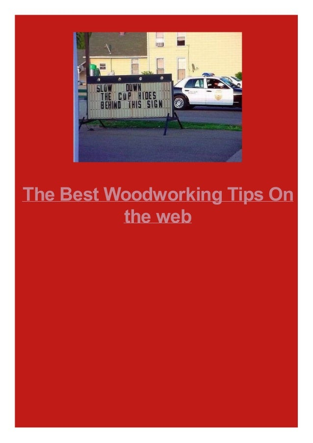 The Best Woodworking Tips On the web