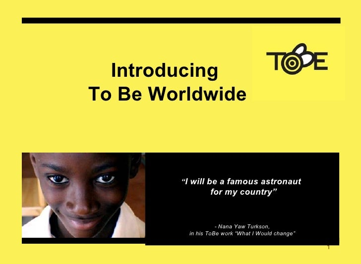 """ I will be a famous astronaut  for my country"" - Nana Yaw Turkson,  in his ToBe work ""What I Would change"" Introducing  T..."