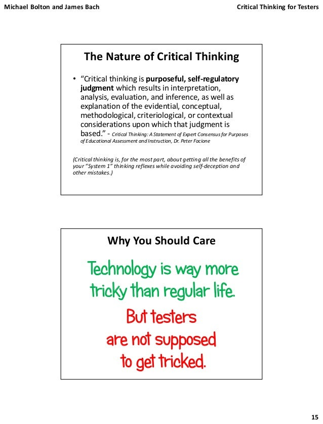 reading and critical thinking by peter facione Critical thinking is the objective analysis of facts to form a judgment  further reading  facione, p 2007 critical thinking:.