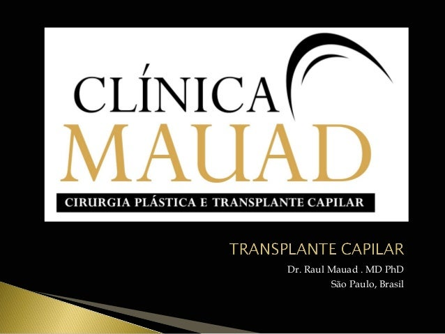 Dr. Raul Mauad . MD PhD  São Paulo, Brasil