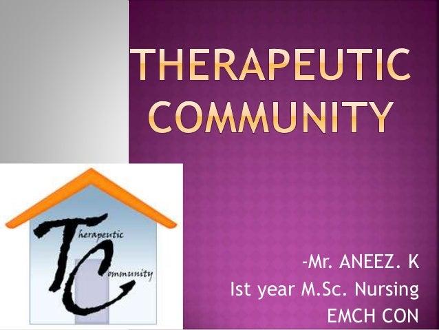 -Mr. ANEEZ. K Ist year M.Sc. Nursing EMCH CON