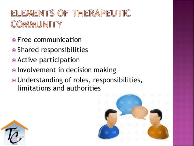  Free communication  Shared responsibilities  Active participation  Involvement in decision making  Understanding of ...